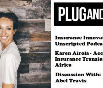 Plug and Play InsurTech and Abel Travis